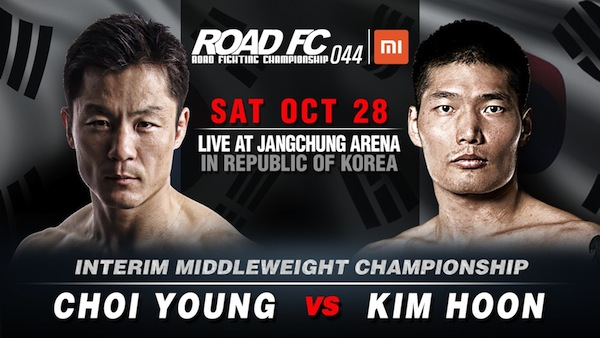 Xiaomi ROAD FC 044 on October 28: Choi Young vs Kim Hoon for the Interim Middleweight Championship -