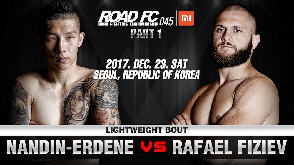 XIAOMI ROAD FC 045 ANNOUNCEMENT LIGHTWEIGHT THRILLERS CLASH: NANDIN-ERDENE VS RAFAEL FIZIEV -