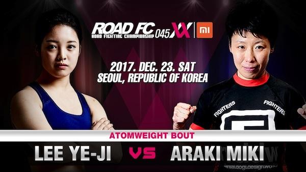Xiaomi ROAD FC 045 XX update: Lee Ye-Ji vs Araki Miki in a women's atomweight match -