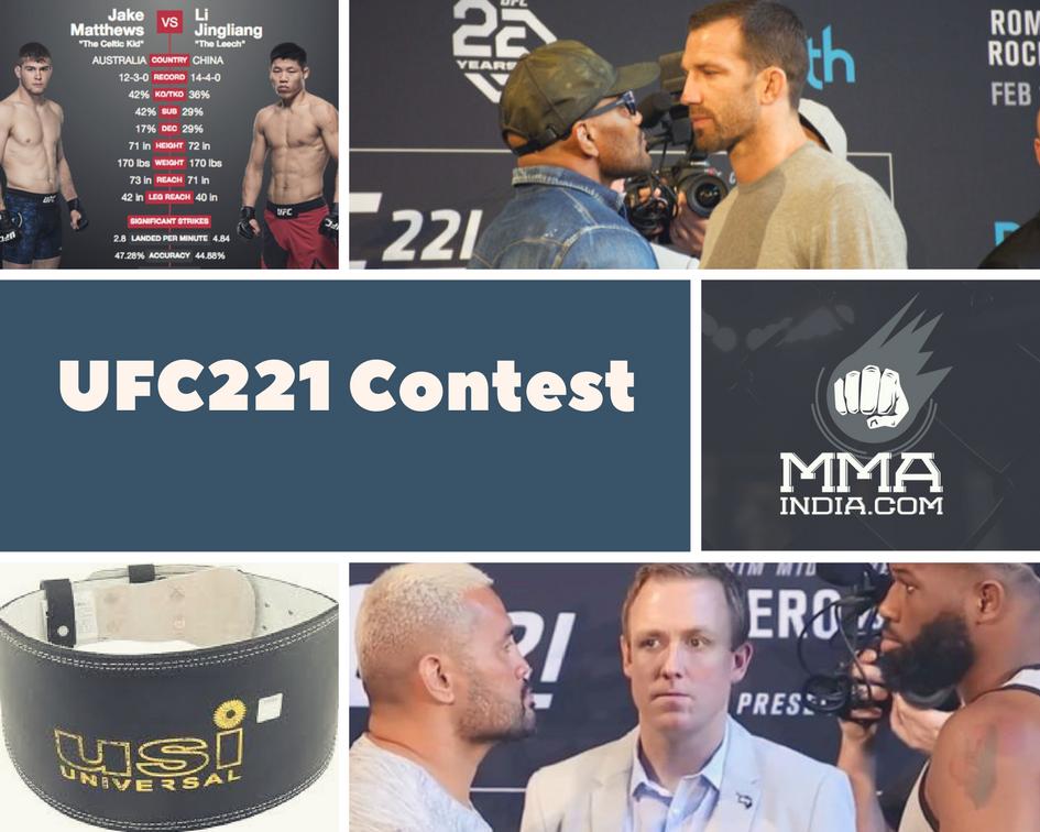 The UFC 221 Contest ! - ufc 221