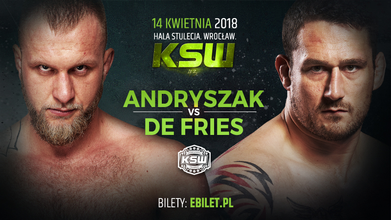 Phil De Fries & Michal Andryszak Battle for the Heavyweight Title at KSW 43 -