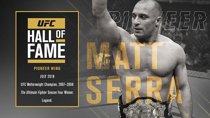 UFC: Matt Serra named to the UFC Hall of Fame, Class of 2018 - Matt Serra