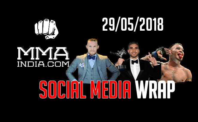 MMA India's Social Media Wrap (29/5/2018) feat: Khabib, Conor, GSP, 50 cent, etc. - social media wrap