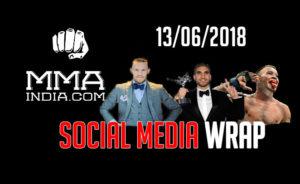 MMA India's Social Media Wrap (13/06/2018) feat: Conor, Jones, GSP, Rogan, etc. - social media wrap