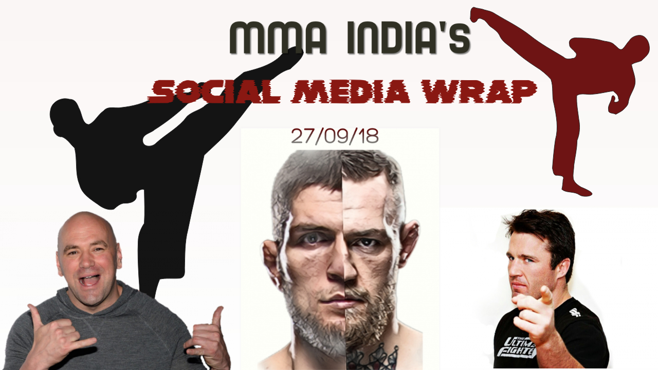 MMA India's Social Media Wrap (27/09/2018) feat: Jones, Conor back to highschool, Nate Diaz introduces new division - mma social media wrap