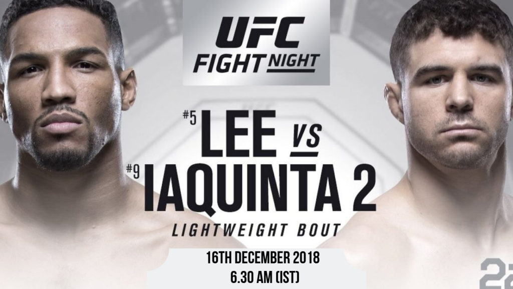 UFC Fight Night – Kevin Lee vs Al Iaquinta -