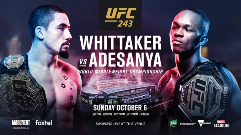Watch UFC 243 featuring Robert Whittaker vs Israel Adesanya