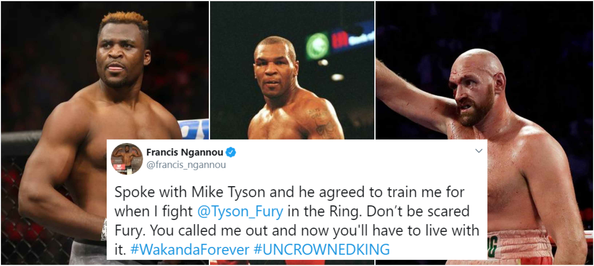 Mike Tyson agrees to train Francis Ngannou if he fights Tyson Fury - Fury