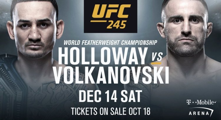 MAX HOLLOWAY AND ALEX VOLKANOVSKI READY FOR FEATHERWEIGHT FIREWORKS AT UFC 245: USMAN VS COVINGTON - Title Fight