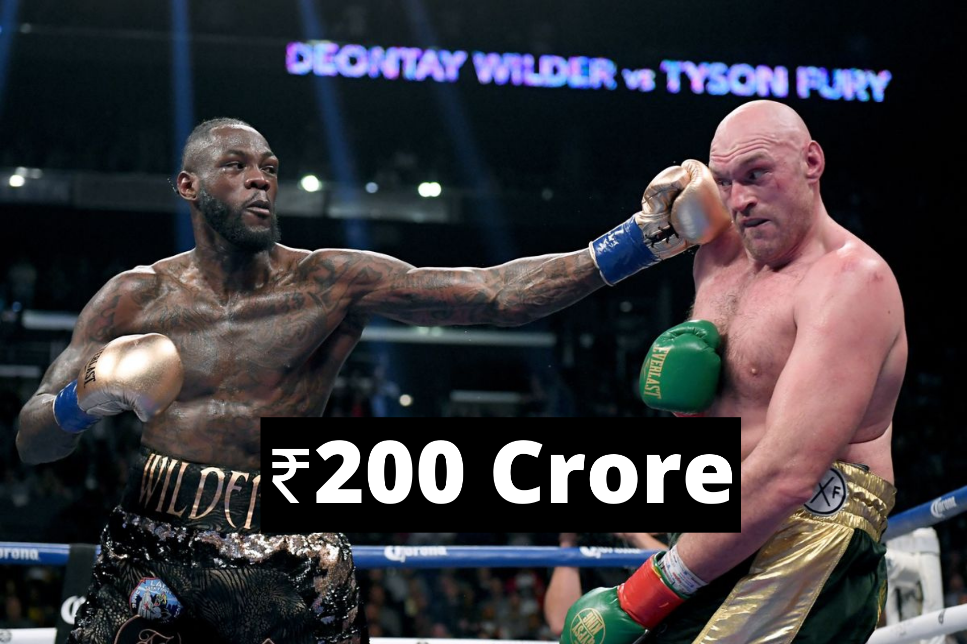 Deontay Wilder and Tyson Fury to make ₹200 Crore for the rematch - Tyson Fury