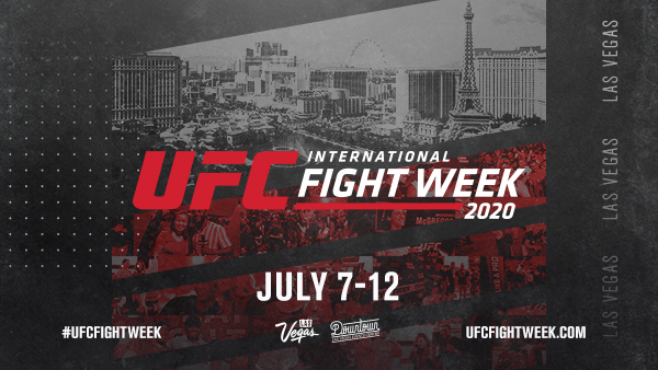 9TH ANNUAL UFC INTERNATIONAL FIGHT WEEK™ TAKES OVER LAS VEGAS FROM JULY 7 – 12 -