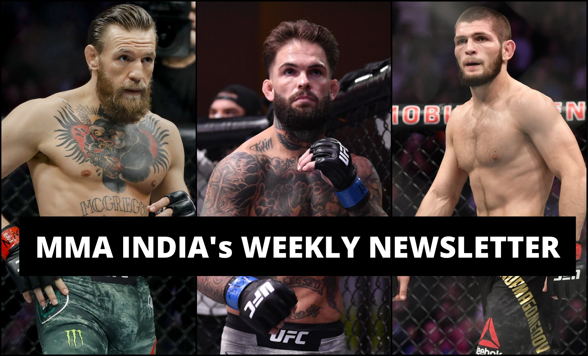 MMA India's Weekly Roundup (4 Aug - 10 Aug): Conor McGregor to Olympics? Khabib won't train at AKA and more - McGregor