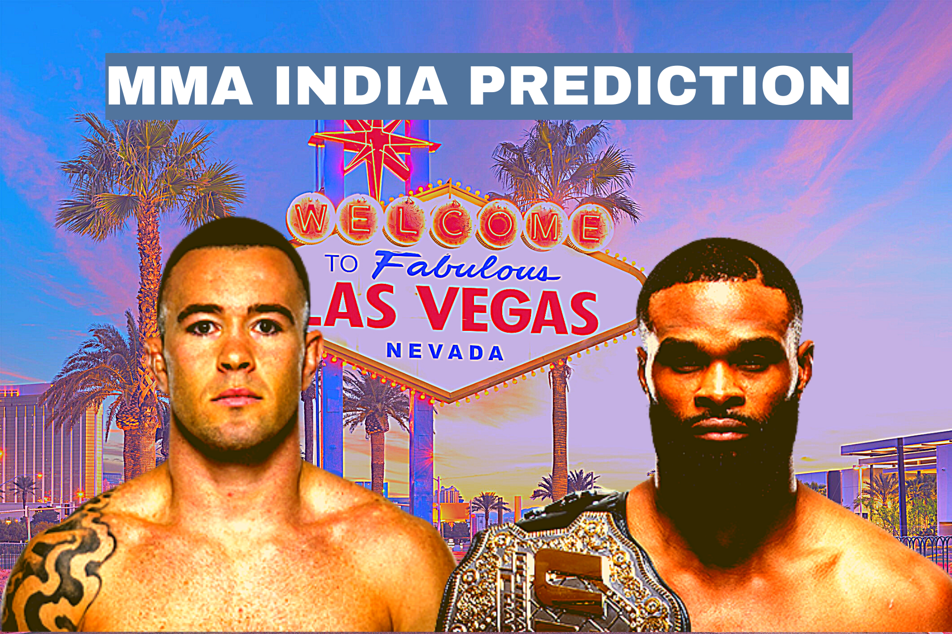 UFC Vegas 11: Covington vs. Woodley Odds, Predictions and Verdict - Covington