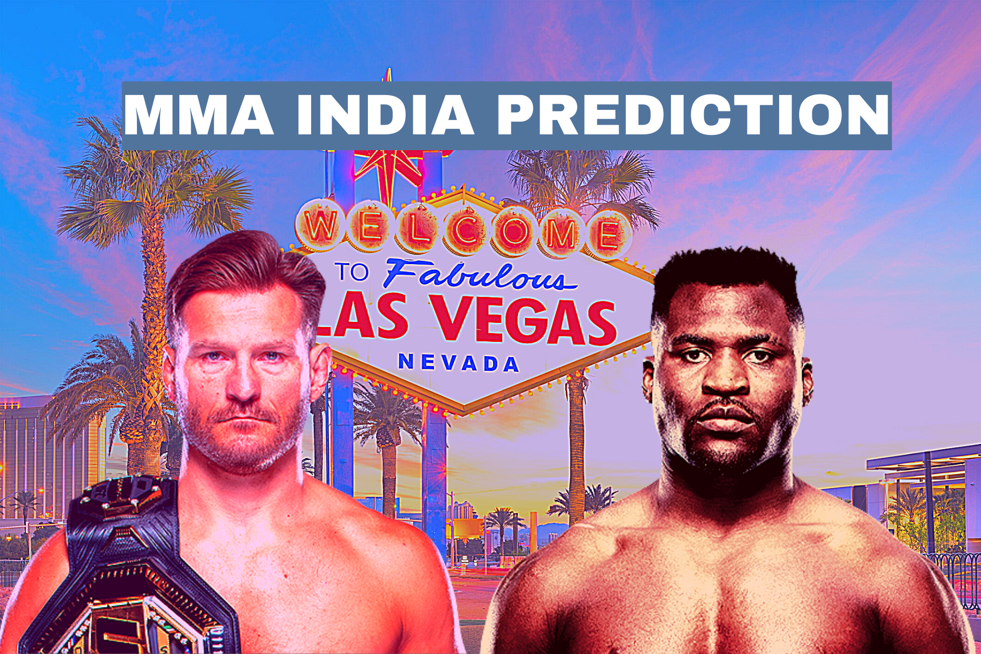 Francis Ngannou vs Stipe Miocio odds and prediction