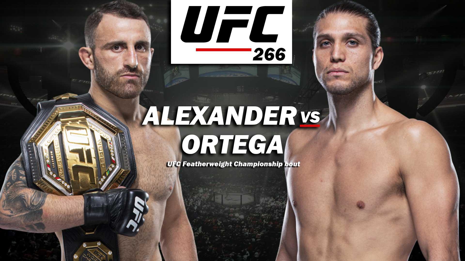 UFC 266: Nick Diaz Comes Back, Ortega Attacking Volkanovski - ufc 266